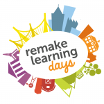 Remake Learning Days 2016